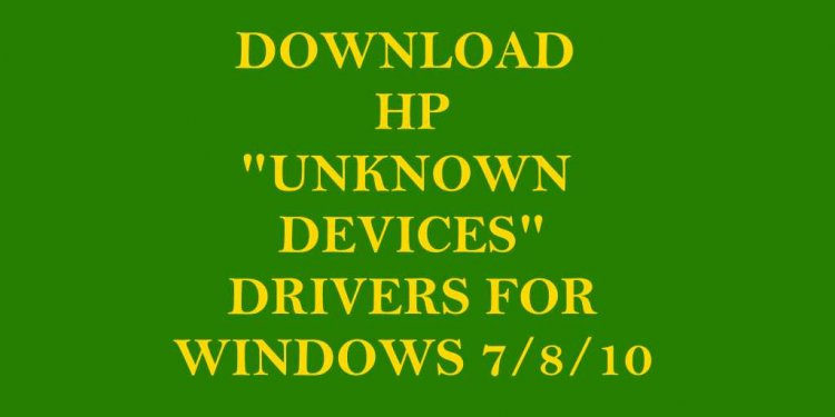 "Download HP ""Unknown Devices"""