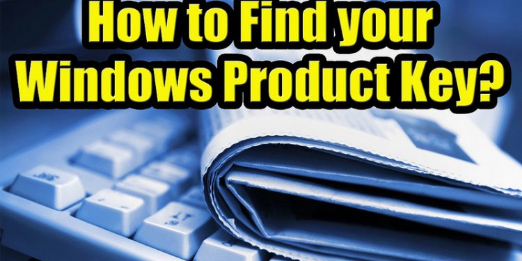 How to Find Your Windows Product Key? Full HD